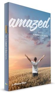 Amazed Humanity of Jesus